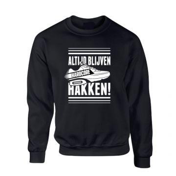 Hard-Wear Sweater ALTIJD BLIJVEN HAKKEN! | black
