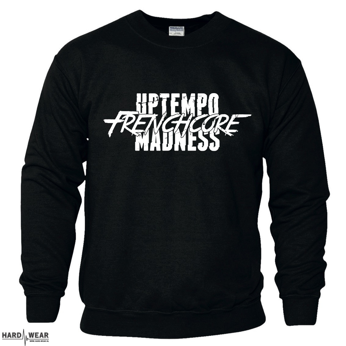 143ba3151ab Hard-Wear.nl Nr 1 online store for gabber sport and streetwear Uptempo -  Frenchcore sweater | JOIN THE MADNESS!